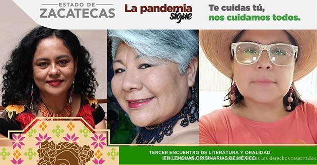 DESARROLLARÁ ZACATECAS EL TERCER ENCUENTRO DE LITERATURA Y ORALIDAD EN LENGUAS ORIGINARIAS DE MÉXICO